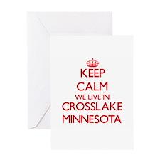 Keep calm we live in Crosslake Minn Greeting Cards