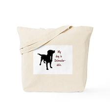 My dog is Dalmador-able - Dalmatian/Labra Tote Bag