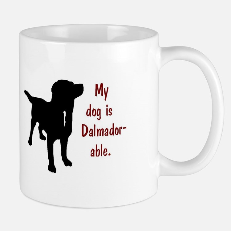 My dog is Dalmador-able - Dalmatian/Labrador Mugs