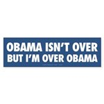 I'm Over Obama Bumper Sticker