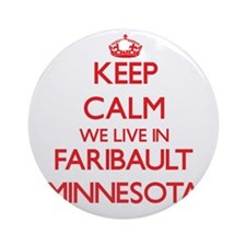 Keep calm we live in Faribault Mi Ornament (Round)
