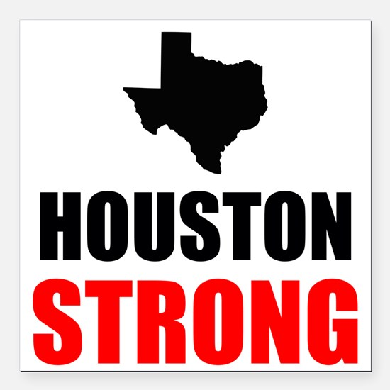 "Houston Strong Square Car Magnet 3"" x 3"""