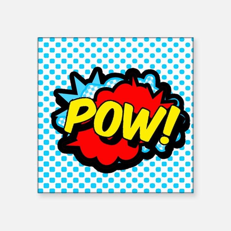 "Superhero POW! bubble Square Sticker 3"" x 3"""