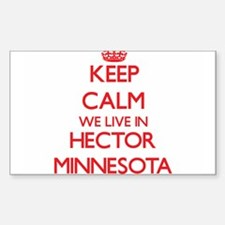 Keep calm we live in Hector Minnesota Decal