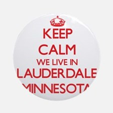Keep calm we live in Lauderdale M Ornament (Round)