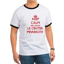 Keep calm we live in Le Center Minnesota T-Shirt