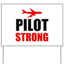 Pilot Strong Yard Sign