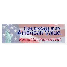 Due Process is an American Value (Bumper Sticker)