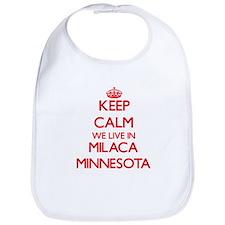 Keep calm we live in Milaca Minnesota Bib
