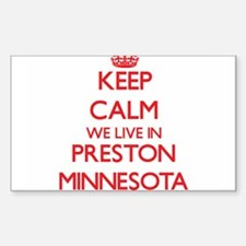 Keep calm we live in Preston Minnesota Decal