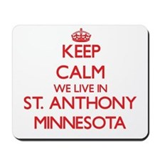 Keep calm we live in St. Anthony Minneso Mousepad