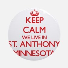 Keep calm we live in St. Anthony Ornament (Round)