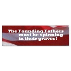 The Founding Fathers (Bumper Sticker)