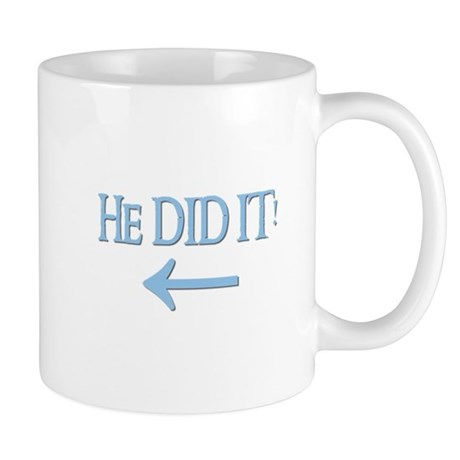 HE DID IT! (left) Mug