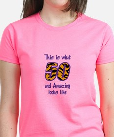FIFTY AND AMAZING T-Shirt
