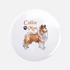 "COLLIE MOM 3.5"" Button"