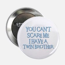 "TWIN BROTHER 2.25"" Button (10 pack)"