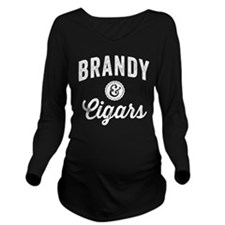 Brandy and Cigars Long Sleeve Maternity T-Shirt