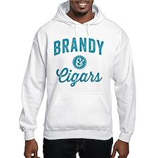 Brandy and Cigars Hoodie
