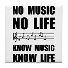 Know Music Know Life Tile Coaster