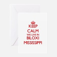 Keep calm we live in Biloxi Mississ Greeting Cards