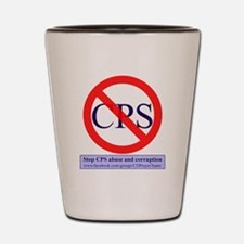Stop CPS Abuse Shot Glass