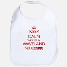 Keep calm we live in Waveland Mississippi Bib