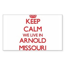 Keep calm we live in Arnold Missouri Decal