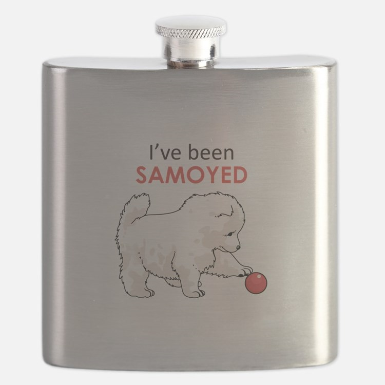 IVE BEEN SAMOYED Flask