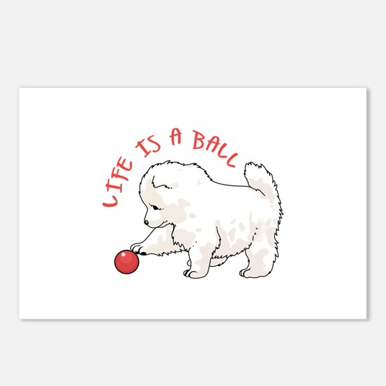 LIFE IS A BALL Postcards (Package of 8)