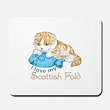LOVE MY SCOTTISH FOLD Mousepad