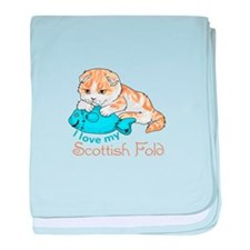 LOVE MY SCOTTISH FOLD baby blanket