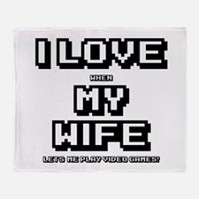 I Love My Wife Throw Blanket