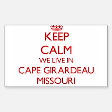 Keep calm we live in Cape Girardeau Missou Decal