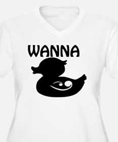 wanna duck T-Shirt