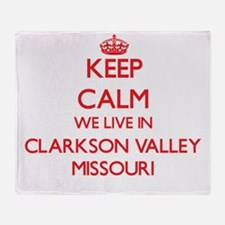 Keep calm we live in Clarkson Valley Throw Blanket