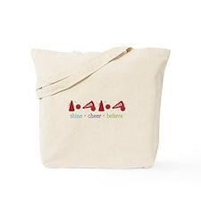 Shine Cheer Believe Tote Bag