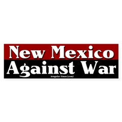 New Mexico Anti-war Bumper Bumper Sticker