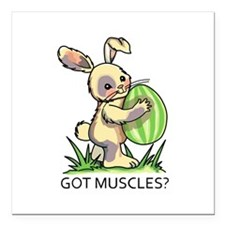 "GOT MUSCLES? Square Car Magnet 3"" x 3"""
