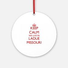 Keep calm we live in Ladue Missou Ornament (Round)