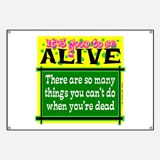Good To Be Alive Banner
