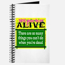 Good To Be Alive Journal