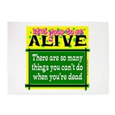 Good To Be Alive 5'x7'Area Rug