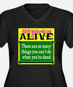 Good To Be Alive Plus Size T-Shirt