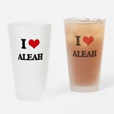 I Love Aleah Drinking Glass