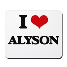I Love Alyson Mousepad