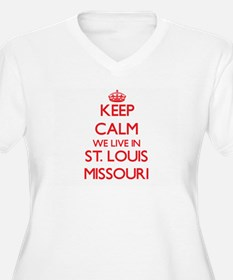 Keep calm we live in St. Louis M Plus Size T-Shirt