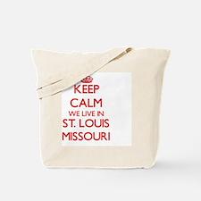 Keep calm we live in St. Louis Missouri Tote Bag