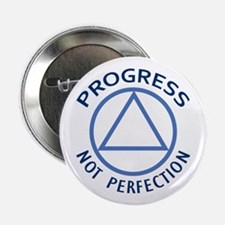 "PROGRESS NOT PERFECTION 2.25"" Button (10 pack)"