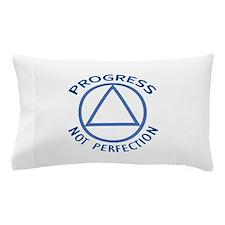 PROGRESS NOT PERFECTION Pillow Case